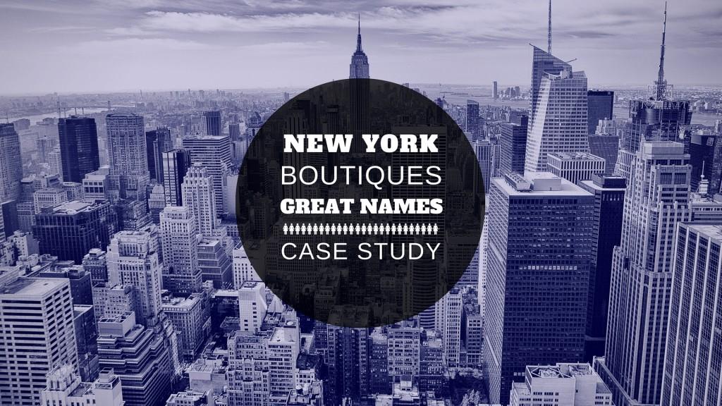 nyc best boutique names case stud