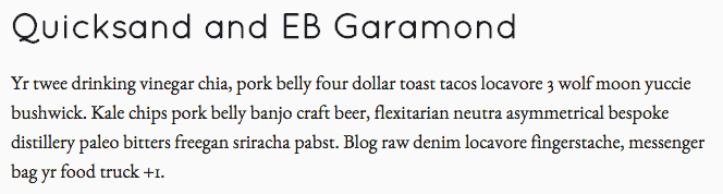 Quicksand and EB Garamond Pairing
